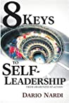 8 Keys of Self-Leadership: From Awareness to Action