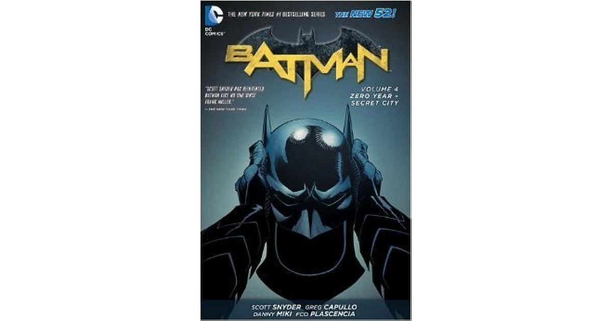 batman vol 4 zero year secret city the new 52