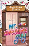 Mr. Awesome Guy
