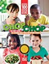 ChopChop: The Essential Cookbook for Kids and Their Parents