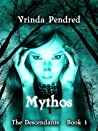 Mythos (The Descendants, #1)