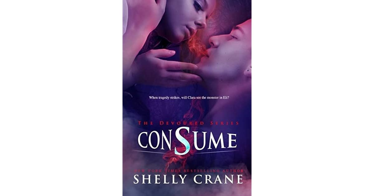 Consume Devoured 2 By Shelly Crane