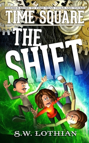 The Shift (Time Square #1)