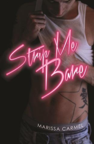 Strip Me Bare (Strip You, #2)