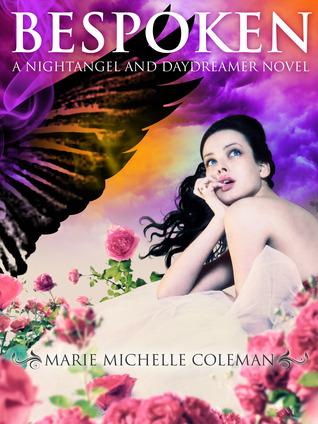 Bespoken (Nightangel and Daydreamer, #1)