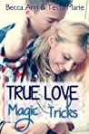 True Love and Magic Tricks (Beds, #0.5)