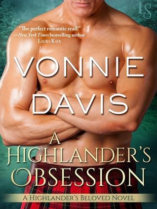 A Highlander's Obsession (Highlander's Beloved, #1)