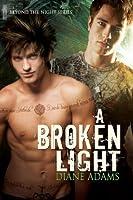 A Broken Light (Beyond the Night)
