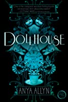 Dollhouse (Dark Carousel #1)