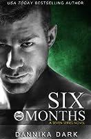 Six Months (Seven, #2; Mageriverse #8)