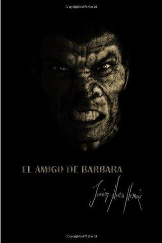 El amigo de Barbara by Javier Haro Herraiz