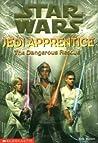 The Dangerous Rescue (Star Wars: Jedi Apprentice, #13)