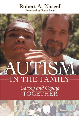 Autism in the Family: Caring and Coping Together