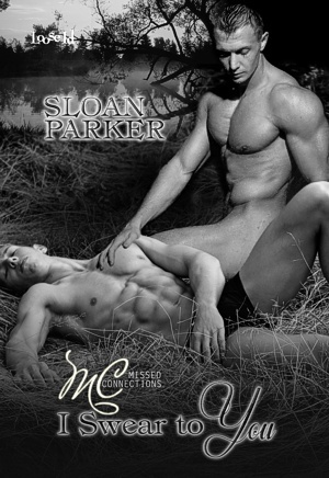I Swear to You by Sloan Parker