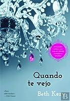 Quando Te Vejo (Because You Are Mine, #4)