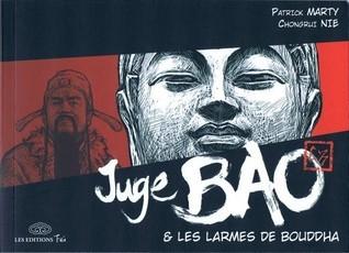 Juge Bao, Tome 5 : Juge Bao & les larmes de Bouddha