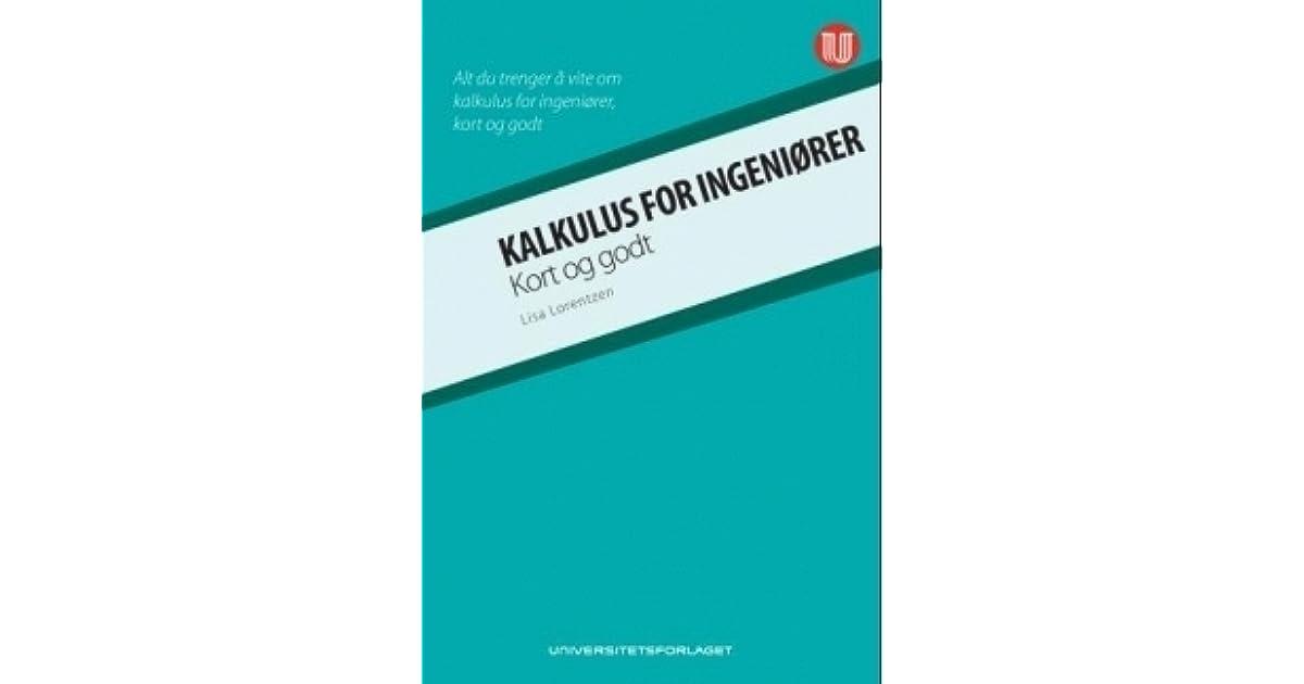 Kalkulus For Ingeniorer By Lisa Lorentzen