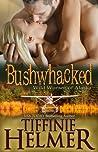 Bushwhacked (Wild Women of Alaska #2)