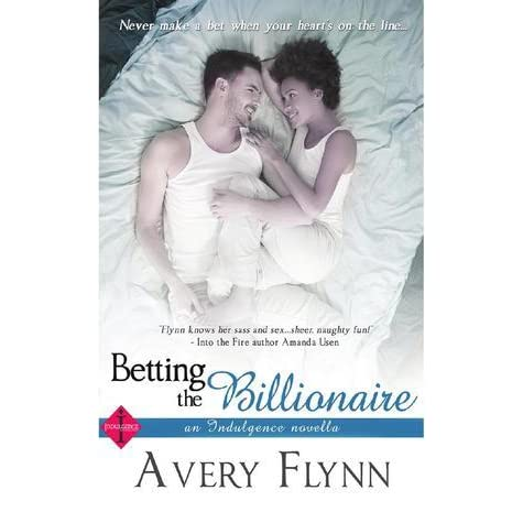 Betting The Billionaire By Avery Flynn