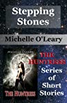 Stepping Stones: The Huntress Series of Short Stories