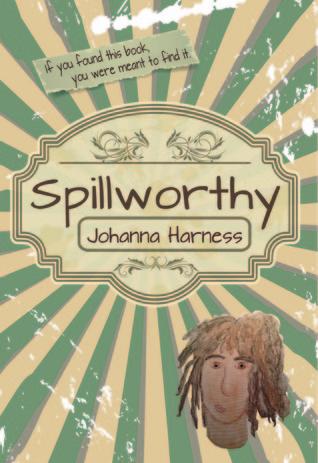 Spillworthy by Johanna Harness