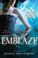 Emblaze (The Embrace Series, #3)