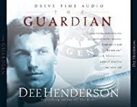 the guard by way of dee henderson e-book review