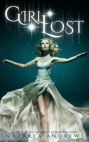 Girl Lost (Neverland Lost, #1)