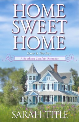 Home Sweet Home by Sarah Title
