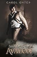 Shades of Avalon (Shades, #2)