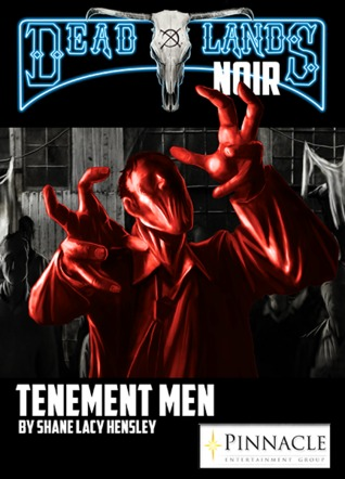 Tenement Men by Shane Lacy Hensley