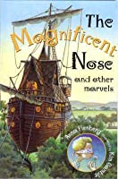 The Magnificent Nose and Other Marvels