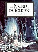 Le Monde de Tolkien : vision des Terres du Milieu