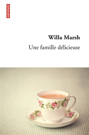 Une famille délicieuse by Marsh Willa