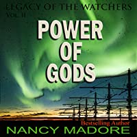 Power of Gods (Legacy of the Watchers, #2)