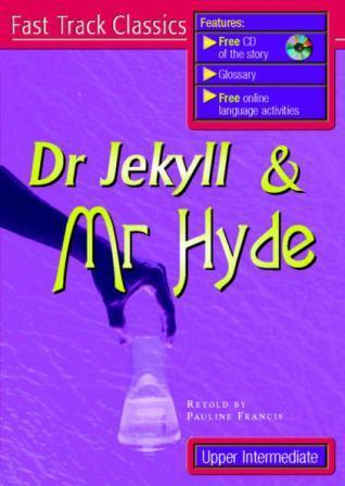 Dr. Jekyll and Mr. Hyde (Fast Track Classics)