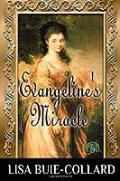 Evangeline's Miracle