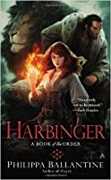 Harbinger (A Book of the Order #4)