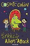 Sneezy Alien Attack (Cosmic Colin, #2)