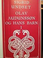 Olav Audunssøn og hans barn 1 (Olav Audunssøn #3)