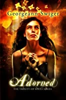 Adorned (The Trinity of Souls Series #1)