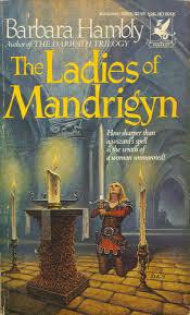 The Ladies of Mandrigyn (Sun Wolf and Starhawk, #1)