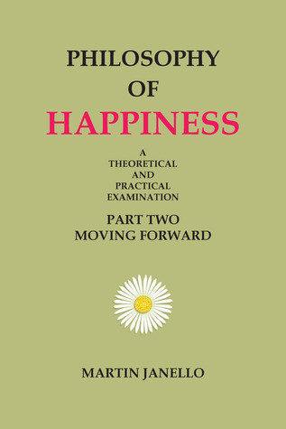 Philosophy of Happiness (Part Two)