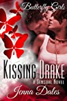 Kissing Drake (Butterfly Girls, #1)