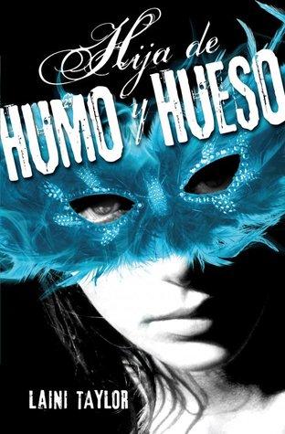 Hija de Humo y Hueso (Hija de humo y hueso, #1)