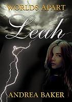 Leah (Worlds Apart,#1)