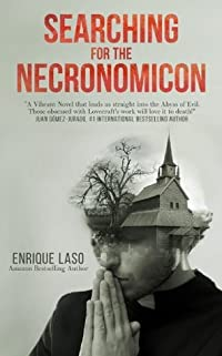 Searching for the Necronomicon