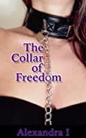 The Collar of Freedom