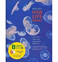 Biology: How Life Works [with LaunchPad Access Code]