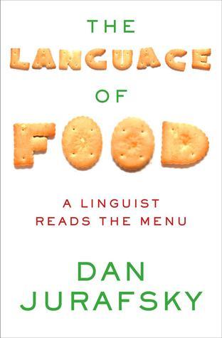The Language of Food by Dan Jurafsky